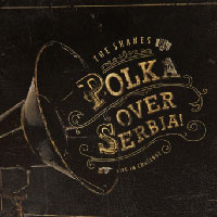 The Shanes - Polka over Serbja