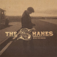 The Shanes - Road Worrier